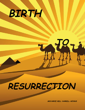 BIRTH TO RESURRECTION