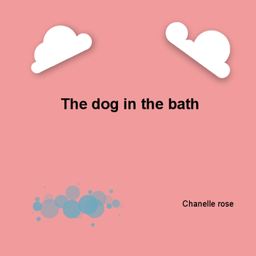 The dog in the bath