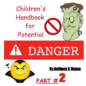 Childrens Handbook for Potential Danger Part #2