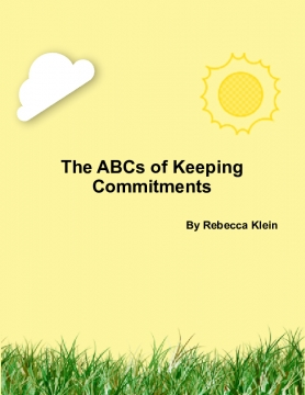 The ABCs of Keeping Commitments