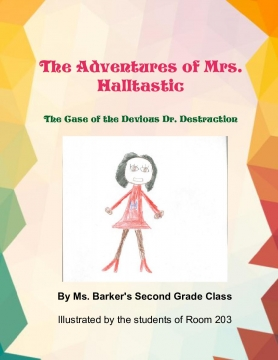 The Adventures of Mrs. Halltastic