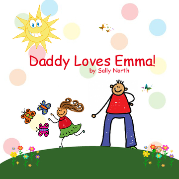 Daddy Loves Emma!