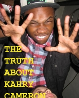 The Truth About Kahry Cameron