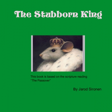 The Stubborn King
