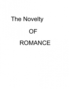 The Novelty Of Romance