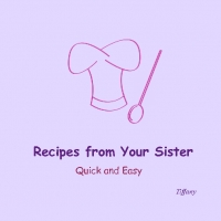 Recipes from your Sister ;-)