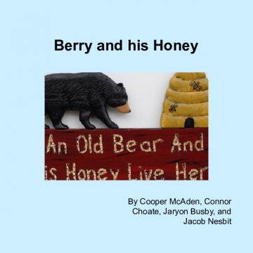 Berry and his Honey