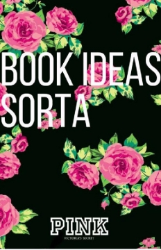 Book Ideas Sorta