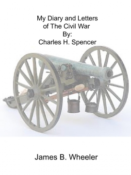 My Civil War Experiences