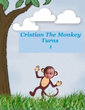 Cristian The Monkey Turns 1