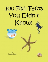 100 Fish Facts You Didn't Know!