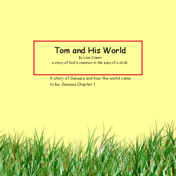 Tom and His World