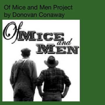Of Mice and Men Project