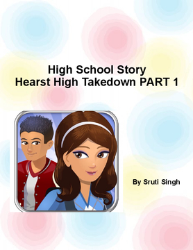 High School Story: Hearst High Takedown PART 1