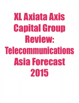 XL Axiata Axis Capital Group Review