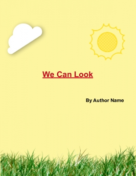 We Can Look