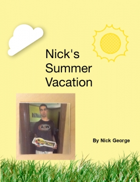 Nick's Summer Vacation