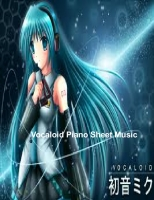 Vocaloid Piano Sheets