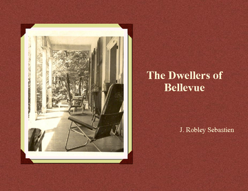 The Dwellers of Bellevue