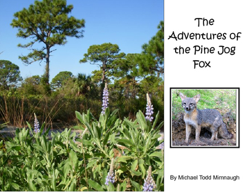 The Adventures of the Pine Jog Fox
