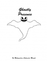 Ghostly presence