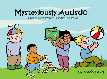 Mysteriously Autistic