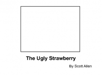 The Ugly Strawberry
