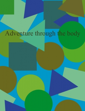 Adventure through the body