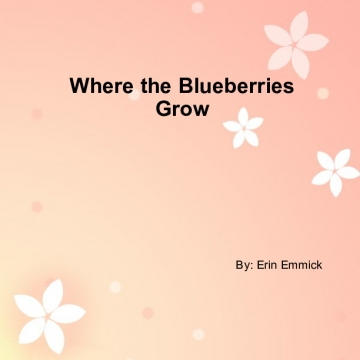 Where the Blueberries Grow