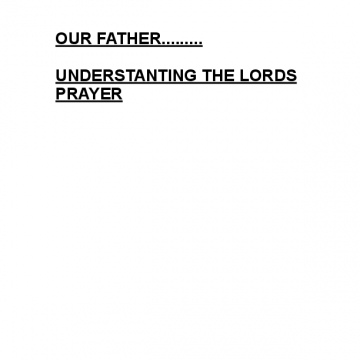 OUR FATHER..