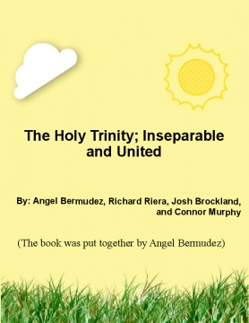 The Holy Trinity; Inseparable and United