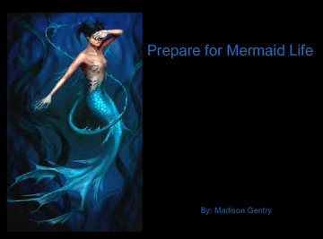 Prepare for Mermaid Life