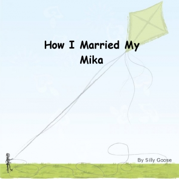 How I Married My Mika