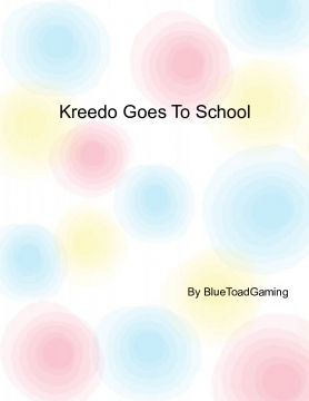 Kreedo Goes To School