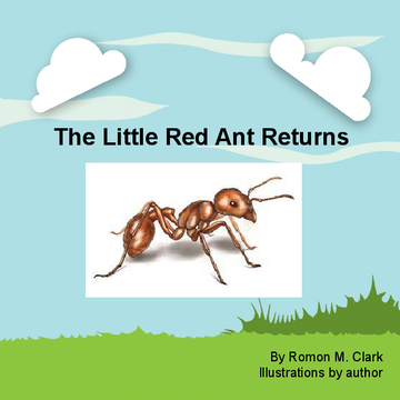 The Little Red Ant Returns