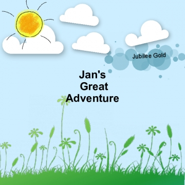 Jan's Great Adventure