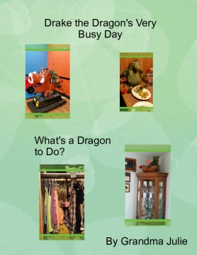 Drake the Dragons Very Busy Day