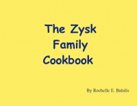 The Zysk Family Cookbook