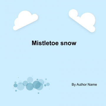 Mistletoe snow