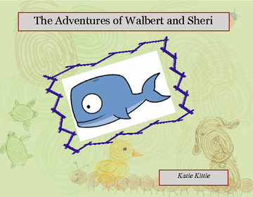The Adventures of Walbert and Sheri
