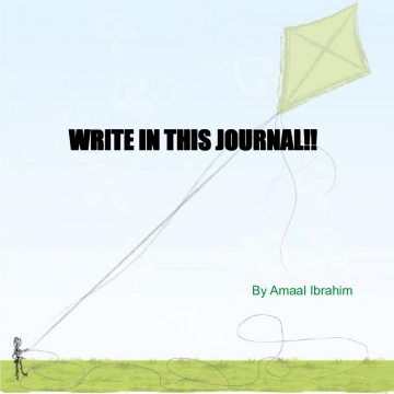 WRITE IN THIS JOURNAL!!