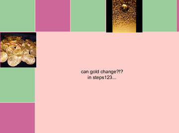 gold can change