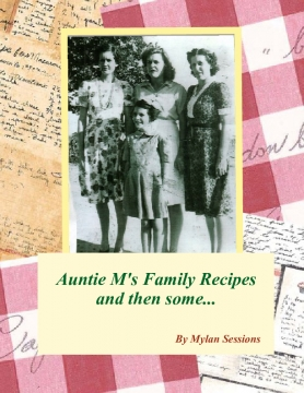 Auntie M's Family Recipes