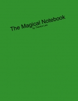 The Magical Notebook