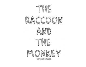 The Raccoon And the Monkey