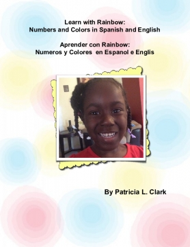 Learn with Rainbow: Numbers and Colors in Spanish and English
