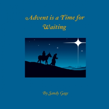 Advent is a Time for Waiting