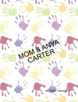 All about Mom and Anya