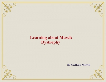 Learning about Muscular Dystrophy