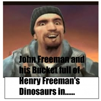 John Freeman and His Bucket full of Henry Freeman's Dinosaurs in....